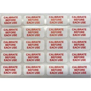 Calibrate Before Each Use Labels - STOCK ITEM